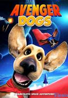 Avenger Dogs full movie