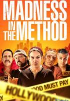 Madness in the Method full movie