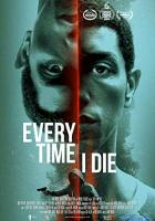 Every Time I Die full movie