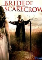 Bride of Scarecrow full movie