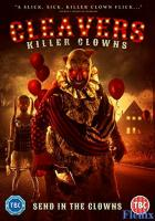 Cleavers: Killer Clowns full movie