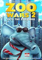 Zoo Wars 2 full movie