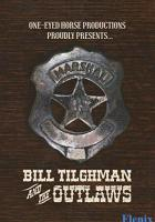 Bill Tilghman and the Outlaws full movie