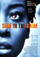 Skin in the Game full movie