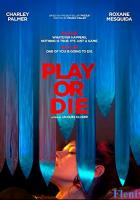 Play or Die full movie