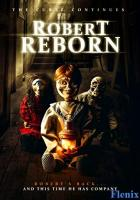 Robert Reborn full movie