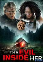The Evil Inside Her full movie