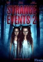 Strange Events 2 full movie