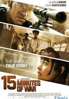 15 Minutes of War full movie