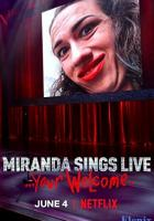 Miranda Sings Live... Your Welcome full movie