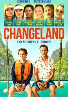 Changeland full movie