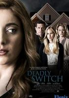 Deadly Switch full movie