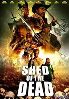 Shed of the Dead full movie