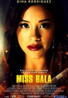 Miss Bala full movie