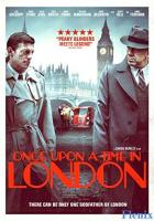 Once Upon a Time in London full movie