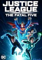 Justice League vs the Fatal Five full movie