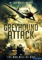 Greyhound Attack full movie