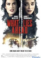 What Lies Ahead full movie