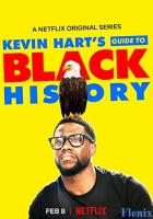 Kevin Hart's Guide to Black History full movie