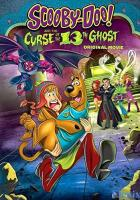 Scooby-Doo! and the Curse of the 13th Ghost full movie