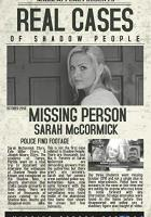 Real Cases of Shadow People The Sarah McCormick Story full movie