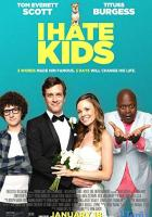 I Hate Kids full movie