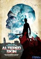 Altered Skin full movie