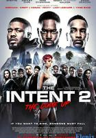 The Intent 2: The Come Up full movie