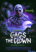 Gags The Clown full movie