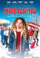 Christmas Break-In full movie
