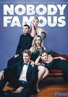 Nobody Famous full movie