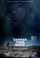 Darker Than Night full movie