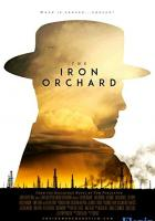 The Iron Orchard full movie