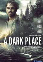 A Dark Place full movie