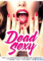 Dead Sexy full movie