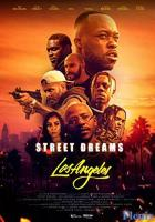 Street Dreams - Los Angeles full movie