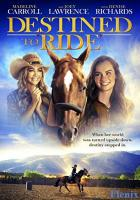 Destined to Ride full movie