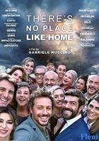 There's No Place Like Home full movie