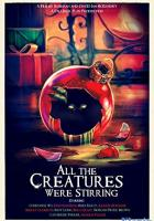 All the Creatures Were Stirring full movie