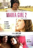 Marfa Girl 2 full movie