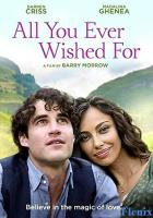 All You Ever Wished For full movie