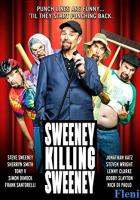 Sweeney Killing Sweeney full movie