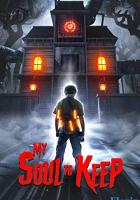 My Soul to Keep full movie