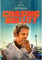 Chasing Bullitt full movie