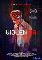 Violentia full movie