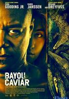 Bayou Caviar full movie