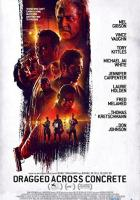 Dragged Across Concrete full movie