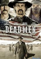 Dead Men full movie