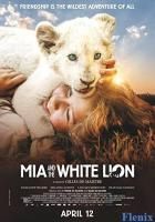 Mia and the White Lion full movie