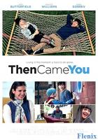 Then Came You full movie